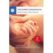 Ser Padres Conscientes, Siegel / Hartzell, Grupal