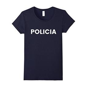 Camisa Para Mujer Del Traje De Policia - Camiseta Mexicana