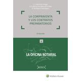 La Compraventa Y Los Contratos Preparatorios - Martinez, J.c