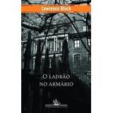 Livro O Ladrão No Armário Lawrence Block