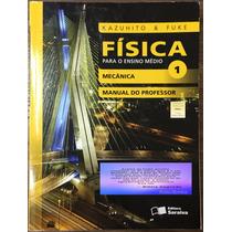 Física Para Ensino Médio 1 - Mecânica - Livro Do Professor.