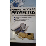 Adminstracion De Proyectos,guia Para Arquitectos E Ingeniero