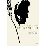 El Extranjero (ilustrado) - Albert Camus / Jose Munoz