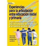 Experiencias Para La Articulación Entre Educación Inicial
