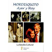 Mordisquito Ayer Y Hoy. Ediciones Fabro
