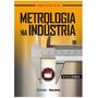 Livro - Metrologia Na Indústria
