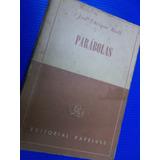 Parabolas Jose Enrique Rodo Kapelusz 1957 Con Una Escritura