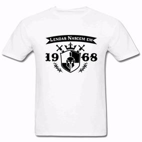Camiseta Masculina Lendas Nascem Em 1968 2018 100% Algodão