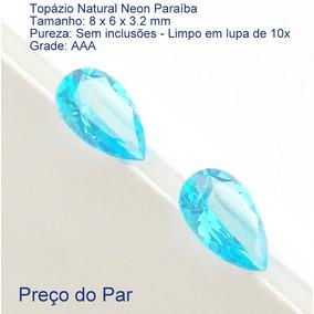 Topázio Natural Paraíba Pedra Preciosa Preço Par 7279