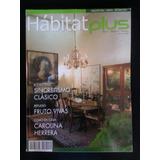 Revista Habitat Plus Arquitectura Diseño Arte Decoracion