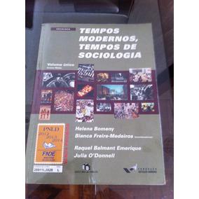 Livro De Sociologia Tempos Modernos, Tempos De Sociologia