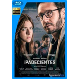 Los-padecientes-2017-hd-1080p-latino