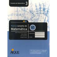 Nueva Carpeta De Matemática 3 - Vi Por Aique