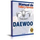 Manual De Taller Y Reparacion Daewoo Lanos 1996-2002 Ingles