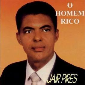 Cd Jair Pires - O Homem Rico Brinde (playback)