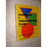 Libro Geometria Y Trigonometria Plana , Matematicas Ii , Ben