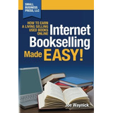 Book : Internet Bookselling Made Easy: How To Earn A Liv...
