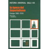 Historia Universal. Vol. 28 La Época Del Imperialismo. Rojo