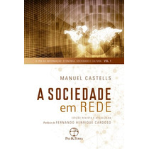 A Sociedade Em Rede - Manuel Castells - Livro Novo