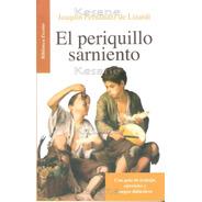 El Periquillo Sarniento Libros Juveniles Escuelas Mayoreo