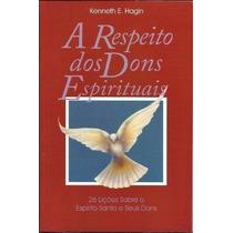 A Respeito Dos Dons Espirituais Livro Kenetth Hagin