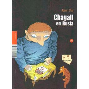 Chagall En Rusia ( Joann Sfar)
