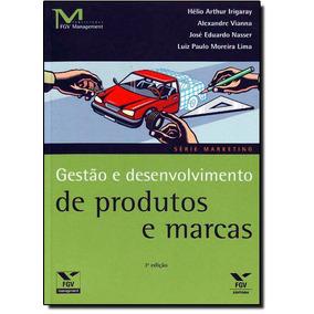Livro - Gestao E Desenvolvimento De Produtos E Marcas - 3 Ed