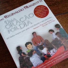 Livro Uma Oração Por Dia - Padre Reginaldo Manzotti