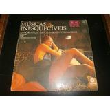 Lp Músicas Inesquecíveis Vol.1, Disco Vinil, Ano 1972