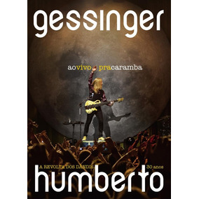 Dvd Humberto Gessinger - Ao Vivo Pra Caramba - Dvd + Cd