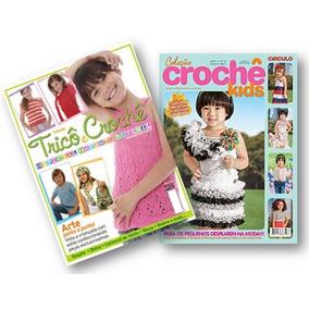 Lote De 2 Revistas Trico E Crochê Infantil E Infanto-juvenil