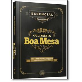 Essencial Ler E Aprender Culinária Boa Mesa: Mais De 500 Re