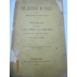 Los Recursos De Fuerza Discursos De Estrada Y Goyena 1886