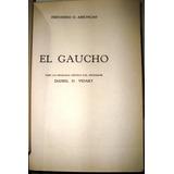 El Gaucho Assuncao 1ra.ed.original 1958 Pilchas Costumbres