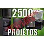 2500 Projetos De Caixas Som Subgrave, Line Array + Brindes