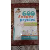 600 Juegos Previos A La Lectoescritura Gil Edit.
