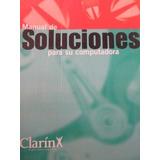 Manual De Soluciones , Clarin , Completo 12 Fascículos