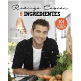 Recetas En 5 Ingredientes - Rodrigo Cascon