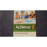 Achieve 2 Student Book & Workbook 2014 - Editora Oxford