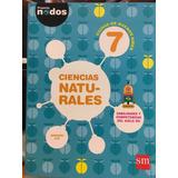 Ciencias Naturales 7 Caba Proyecto Nodos - Ediciones Sm