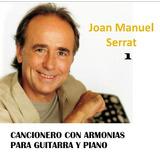 Partituras Guitarra Joan Manuel Serrat Cancionero 1