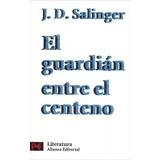 Libro El Guardián Entre El Centeno J. D. Salinger Nuevo