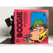 Boogie - El Aceitoso - Fontanarrosa No.5