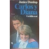 Carlos Y Diana Un Idilio Real