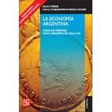 La Economia Argentina - Ferrer, Aldo - Fce - 2012 - Economia