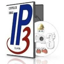 Ip3 Version 11 Full Control De Obra (7 Modulos) Febrero 2017