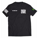 Camiseta Polícia Civil Com Nome Personalizado A Melhor