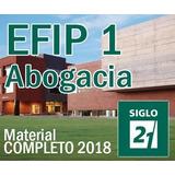 Efip 1 Abogacia - Apuntes Y Material Completo 2018