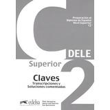 Preparacion Al Diploma - Dele C2 Superior Clave