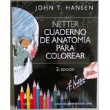 Netter Cuaderno De Anatomía Para Colorear 2 Edición Elsevier